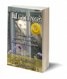 """What Is Healing? Awaken Your Intuitive Power for Health and Happiness, Amazon No. 1 Best Seller"""