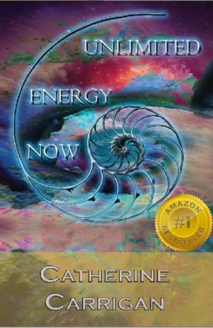 Unlimited Energy Now by Catherine Carrigan, available in paperback, ebook or audiobook