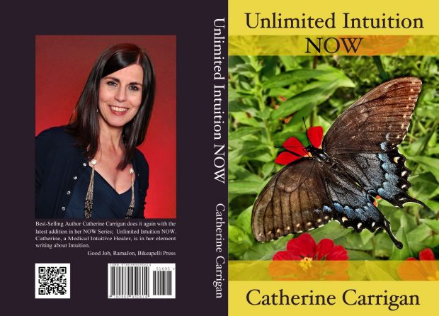 Unlimited Intuition Now by Catherine Carrigan, available in paperback, ebook and audiobook