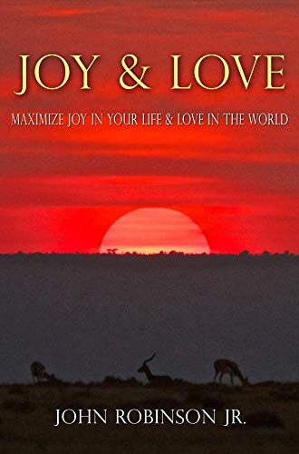 Joy and Love by John Robinson Jr.